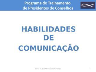 3 Sessão Habilidades de Comunicação.ppt