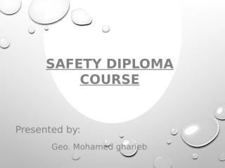 Safety Diploma mohamed - Hesham.pptx