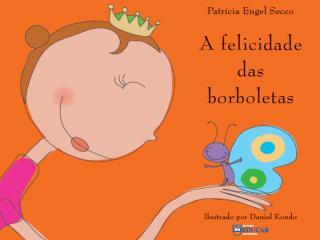 A+felicidade+da+borboleta (1).ppt