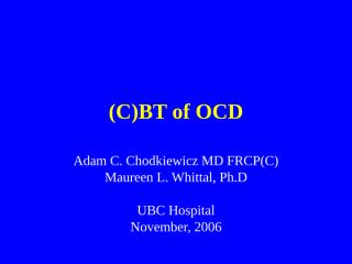 CBT of OCD - PGY4s - 2006.ppt
