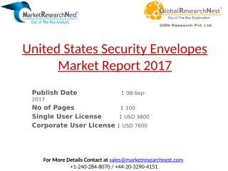 United States Security Envelopes Market Report 2017.pptx
