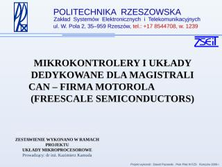 mikrokontrolery i układy dedykowane dla magistrali can - firma motorola (freescale semiconductors).ppt