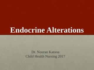 6- Endocrine Alterations 2017.pptx