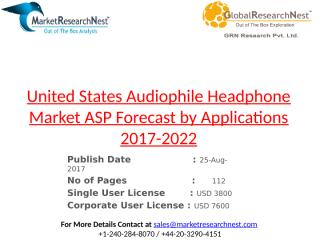 United States Audiophile Headphone Market ASP Forecast by Applications 2017-2022.pptx